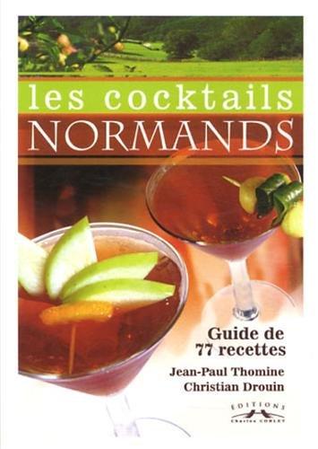 Les cocktails normands-Guide de 77 recettes