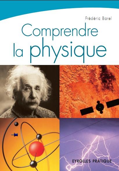 Comprendre la physique : QCM illustré
