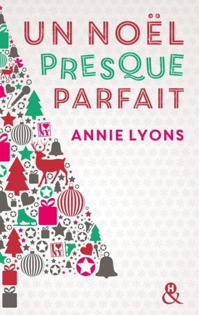 Un Noël presque parfait - Annie Lyons