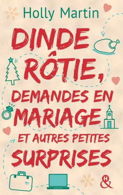 Dinde Rotie, Demandes en Mariage Et Autres Petites Surprises - Holly Martin