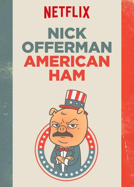 Nick Offerman: American Ham (2014) poster image