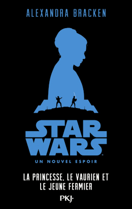 Stars Wars : La Guerre Des Etoiles 3 Tomes De Alexandra Bracken