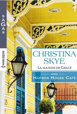 La maison de Grace : T1 - Harbor House Café