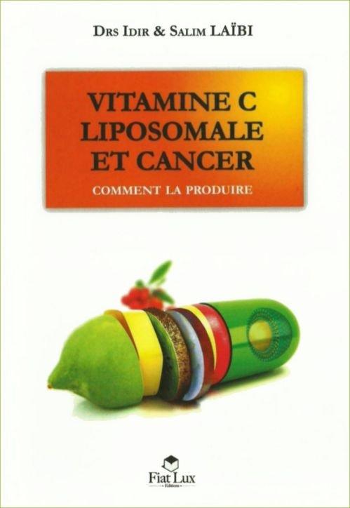 Vitamine C liposomale et cancer - Salim Laïbi & Idir Laïbi