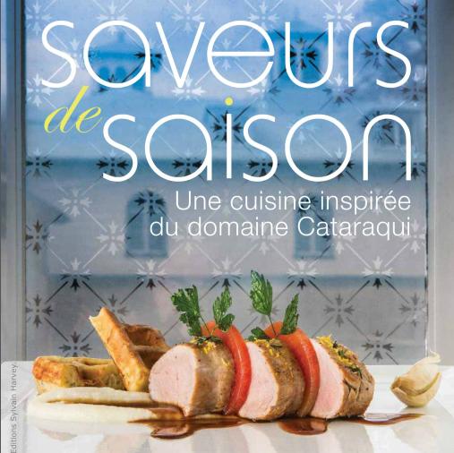 Saveurs de saison : une cuisine inspirée du domaine Cataraqui