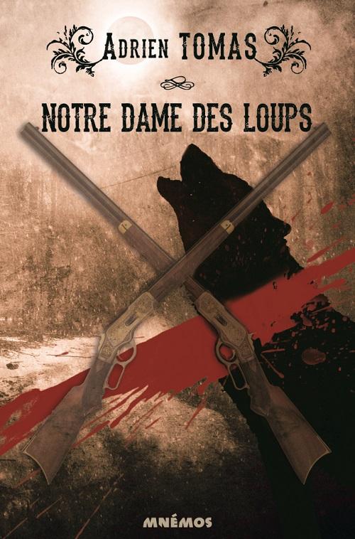 Notre-Dame des Loups - Adrien Tomas