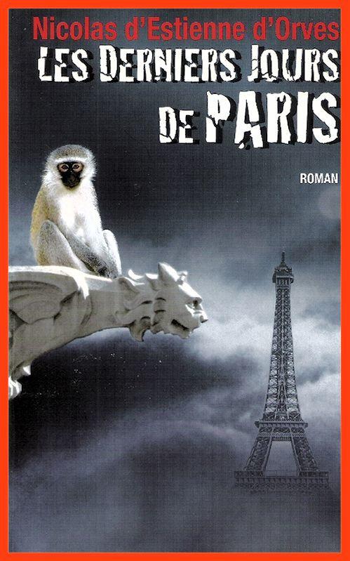 Nicolas d'Estienne d'Orves - Les derniers jours de Paris