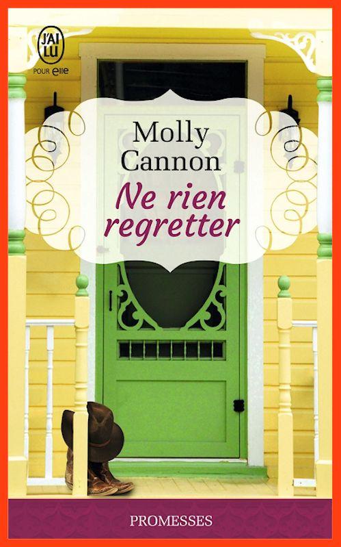 Molly Cannon - Ne rien regretter (2016)