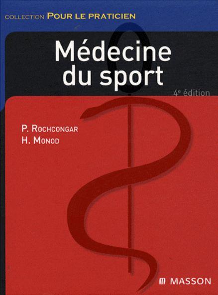 Médecine du sport Pour le praticien 4° edition