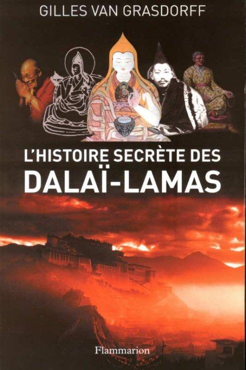 L'histoire secrète des dalaï-lamas - Gilles van Grasdorff