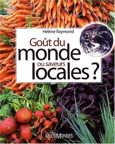 Goût du monde ou saveurs locales ?