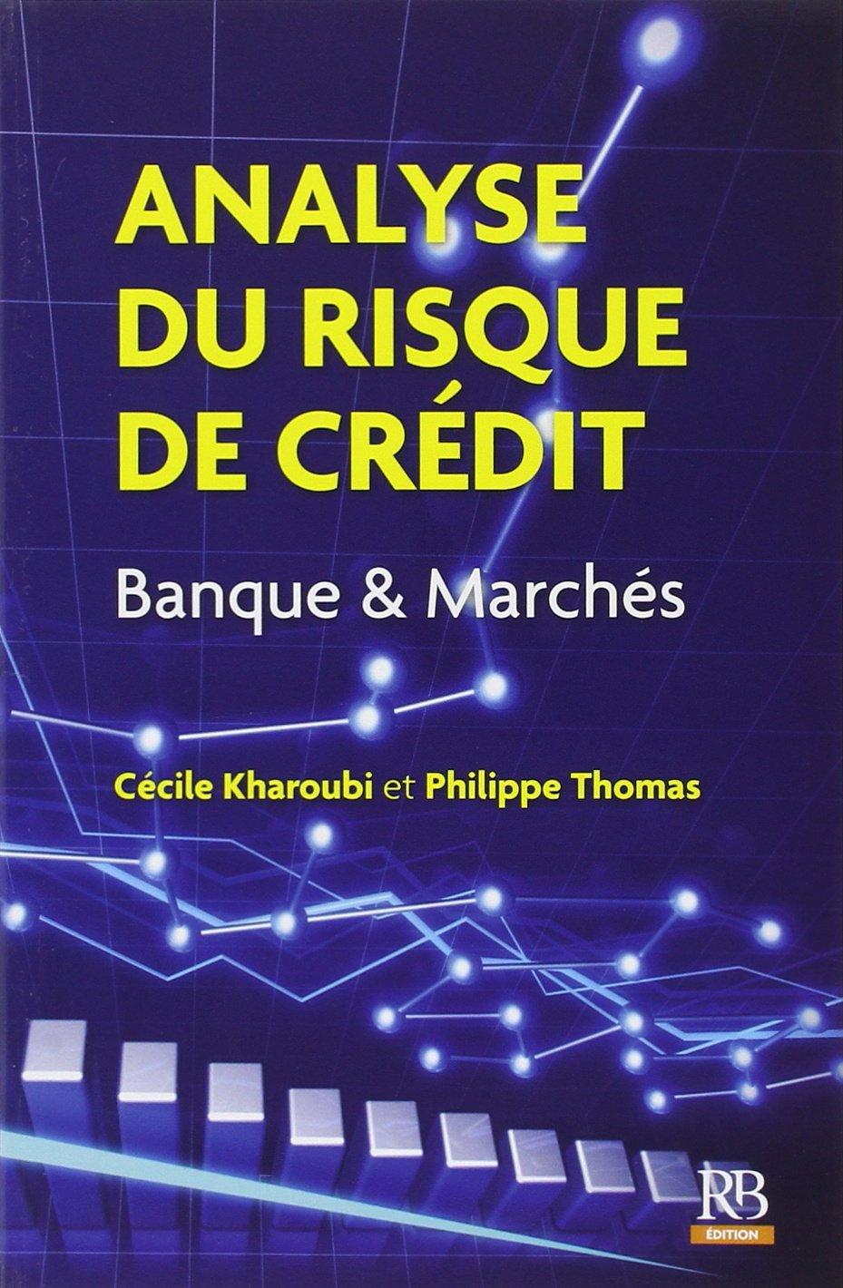 Analyse du risque de crédit : Banque et Marchés