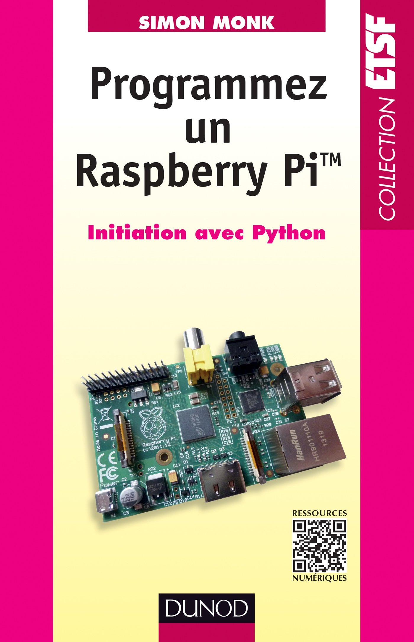 Programmez un Raspberry Pi : Initiation avec Python