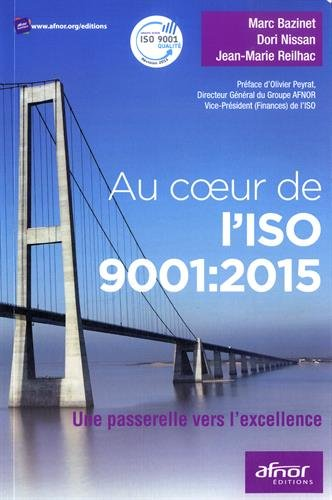 Au c?ur de l'ISO 9001:2015 : Une passerelle pour l'excellence