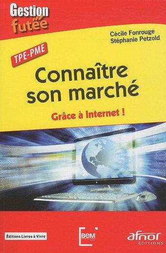 Connaître son marché : Grâce à internet !