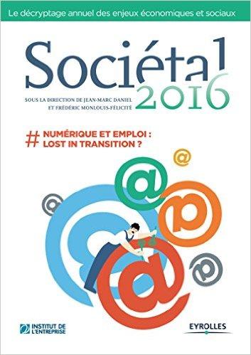 Sociétal 2016 - #numérique et emploi : lost in transition ?