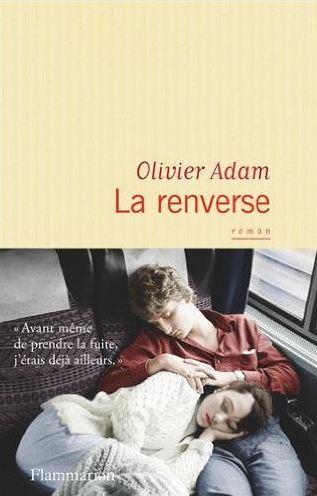 télécharger La renverse de Olivier Adam 2016