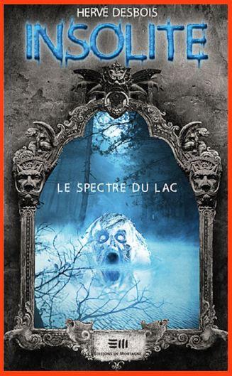 télécharger Hervé Desbois - Insolite - Le spectre du lac (2016)