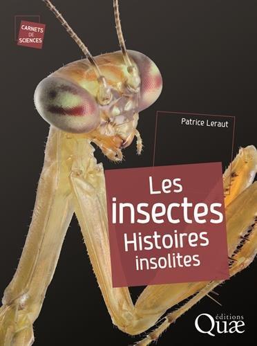 Les insectes - Histoires insolites
