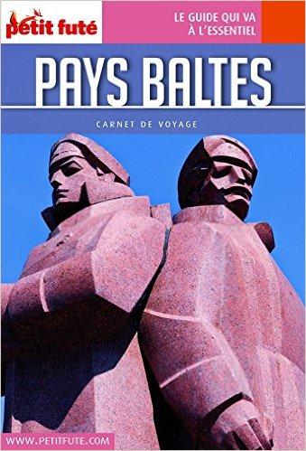 Petit Futé : Pays Baltes2016