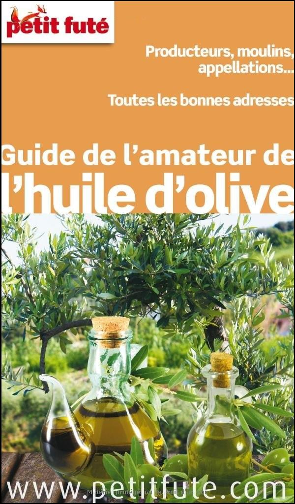 Guide de l Amateur de l Huile d Olive