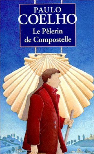 Paulo Coelho - Le p�lerin de Compostelle
