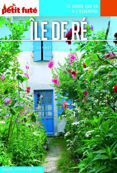 Petit Futé : Île de Ré 2016 (avec photos et avis des lecteurs)
