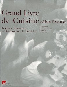 télécharger Grand Livre de Cuisine d'Alain Ducasse