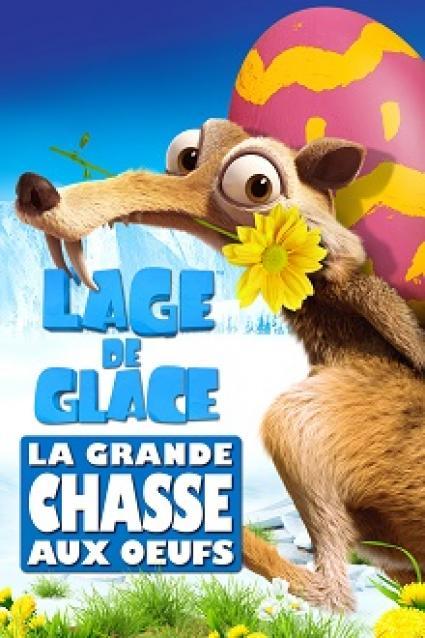 L'ÂGE DE GLACE : LA GRANDE CHASSE AUX OEUFS