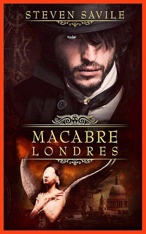 Steven Savile (Mars 2016) - Macabre Londres