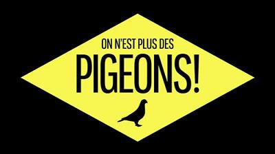 On n'est plus des pigeons Les pigeons fêtent leur 50e