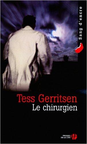 Tess Gerritsen - Le chirurgien