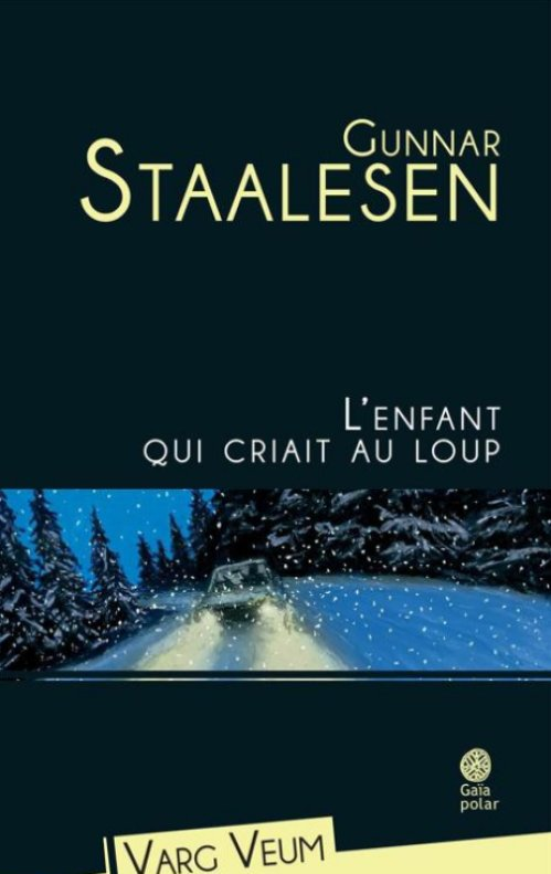 Gunnar Staalesen - L'enfant qui criait au loup