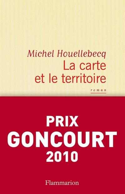 Michel Houellebecq - La carte et le territoire