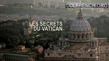 Les secrets du Vatican HDTV 720p