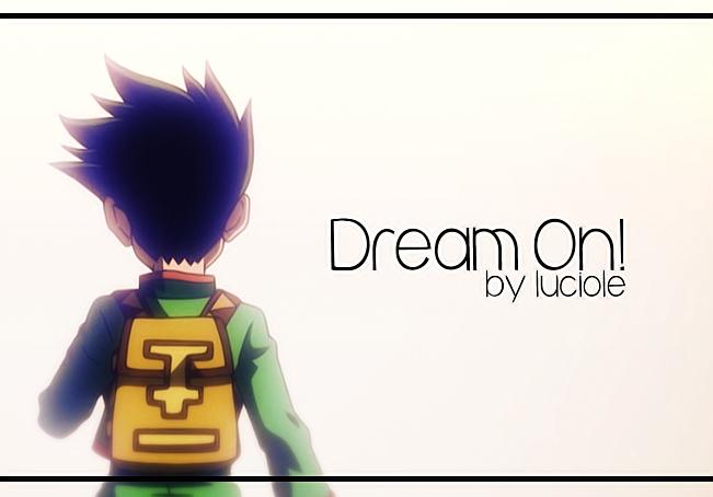 Luciole - [Luciole] - Dream On ! 160330122120662505