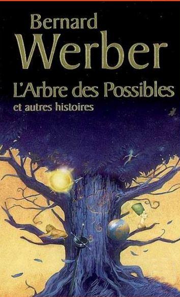 télécharger Bernard Werber - L'arbre des possibles