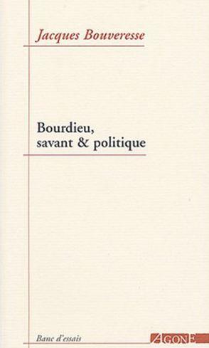 télécharger Bourdieu, savant et politique – Jacques Bouveresse