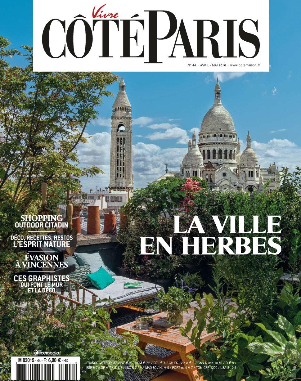 Vivre Côté Paris N°44 - Avril/Mai 2016