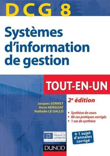 télécharger DCG 8 - Systèmes d'information de gestion - Tout-en-Un -Dunod