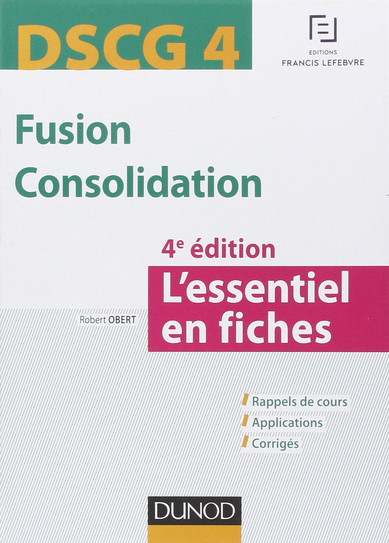 DSCG 4 - Fusion Consolidation : L'essentiel en fiches