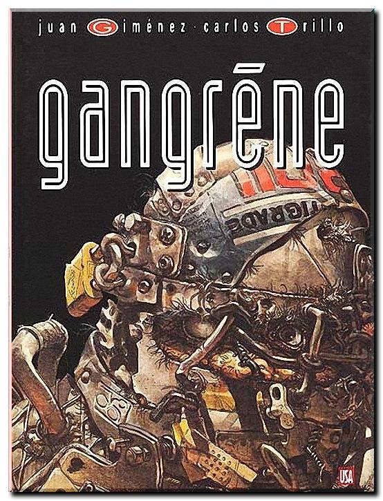 Gangrène One Shot