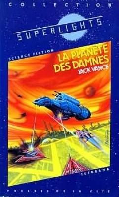 La Planète des Damnés par Jack Vance - SF
