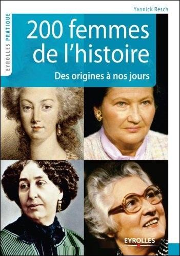 200 Femmes de l'histoire - Des origines à nos jours