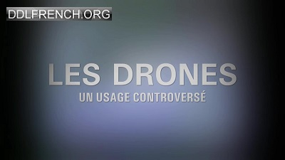 Les drones, un usage controversé HDTV 720p