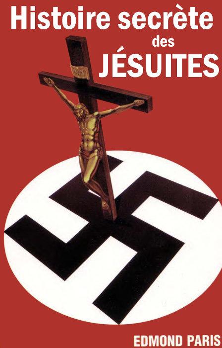 Histoire secrète des Jésuites - Edmond Paris