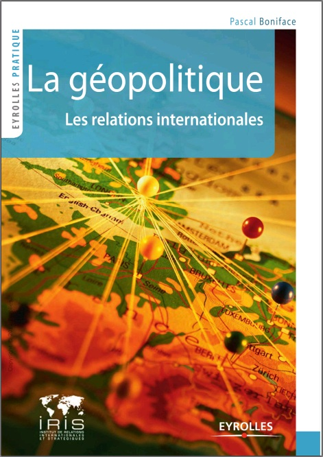 La géopolitique : Les relations internationales