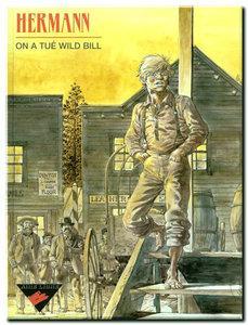 On a tué Wild Bill One Shot