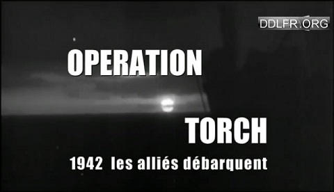 Opération Torch 1942 les Alliés débarquent uptobox torrent streaming 1fichier uploaded