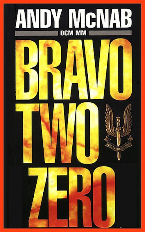 Andy McNab - Bravo Two Zero